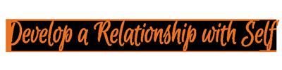 develop-relationship-self